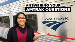 Amtrak Frequently Asked Questions