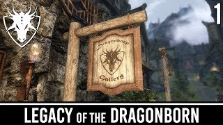 Skyrim Mods: Legacy of the Dragonborn - Part 1