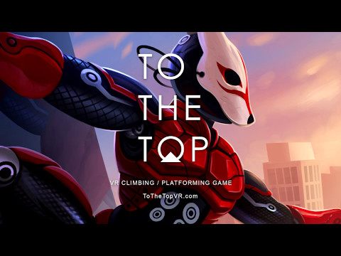 TO THE TOP Steam Release Trailer thumbnail