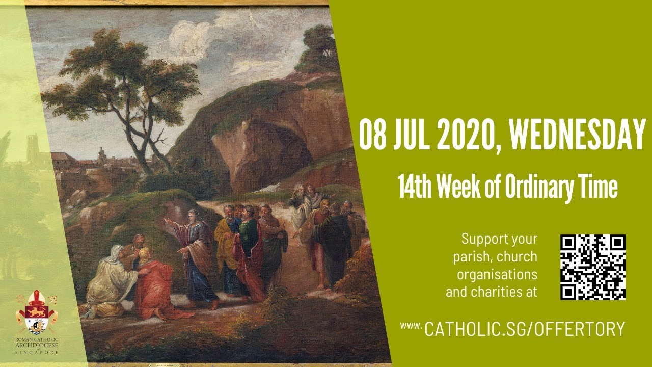 Catholic Weekday Mass Today Online 8 July 2020 Singapore