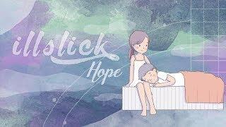 "ILLSLICK   ""Hope""「Official Lyrics Video」"