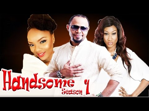 Handsome (Pt. 1) [Starr. Ramsey Nouah, Chioma Chukwuka, Eucharia Anunobi Ekwu, Oge Okoye, Tina Amuziam]