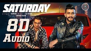 8D Audio - Saturday - Nawab - Dj Yogii - Sucha Yaar - Latest Punjabi Songs 2019
