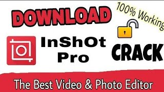 How to Download Latest Cracked InShot Pro App