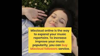 Buy Mixcloud Followers To Get Real and Organic Mixcloud Promotion