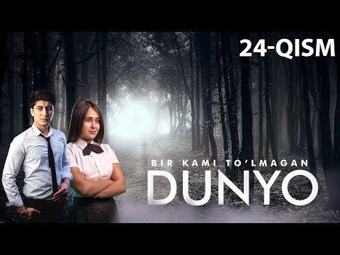 Bir kami to'lmagan dunyo (o'zbek serial) | Бир ками тўлмаган дунё (узбек сериал) 24-qism