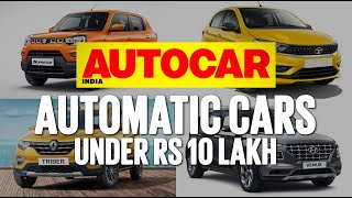 Automatic cars you can buy for less than Rs 10 lakh   Feature   Autocar India