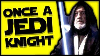 Once a Jedi Knight (Obi Wan Kenobi song)
