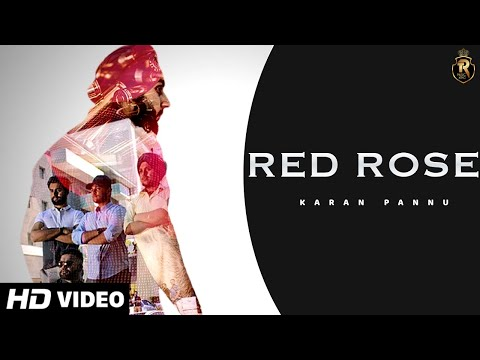Red Rose (Official Video) | Karan Pannu | Latest Punjabi Song 2019 | New Punjabi Song 2019