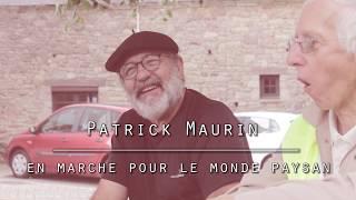 Patrick Maurin marche pour le monde paysan
