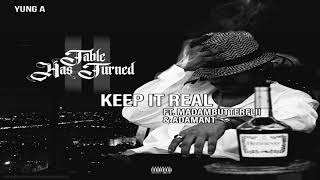 Yung A - Keep It Real (ft. Madambutterflii & The Adamant)