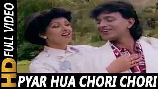 Pyar Hua Chori Chori  Alka Yagnik Amit Kumar  Pyar Hua Chori Chori 1991 Songs