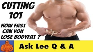 CUTTING 101 - How Much Bodyfat Can You Lose Per Week?