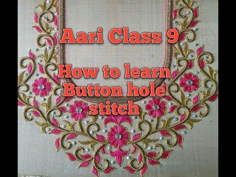 Aari Class 9|How to learn Button hole stitch..