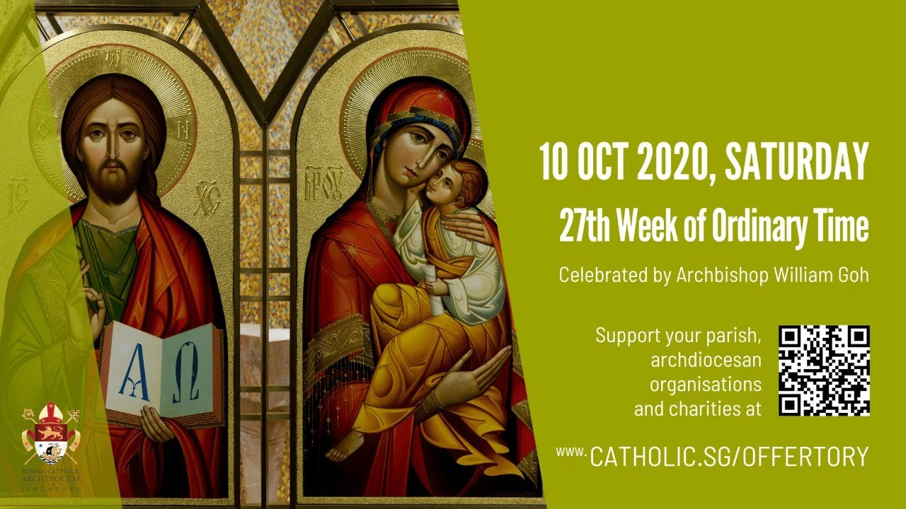 Catholic Mass 10th October 2020, Catholic Mass 10th October 2020 Today Online – 27th Week of Ordinary Time