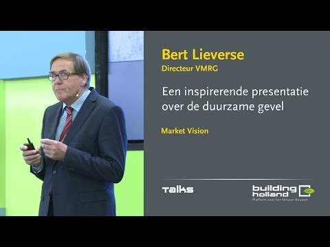 Bert Lieverse - Een inspirerende presentatie over de duurzame gevel