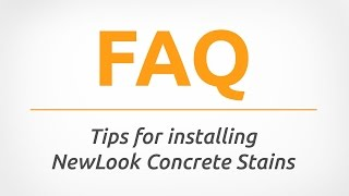 Tips for Installing NewLook Concrete Stains