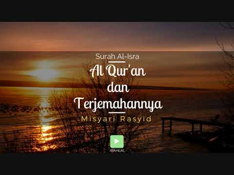 Surah 017 Al-Isra' & Terjemahan Suara Bahasa Indonesia - Holy Qur'an with Indonesian Translation