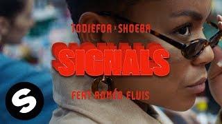 Todiefor & SHOEBA X Roméo Elvis   Signals