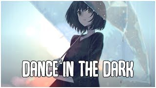Nightcore   Dance In The Dark (AuRa)   Lyrics