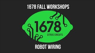 Fall Workshops 2018 - Robot Wiring