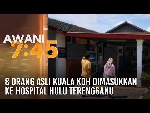 8 Orang Asli Kuala Koh dimasukkan ke Hospital Hulu Terengganu