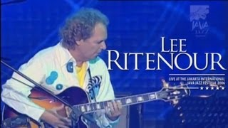 """Lee Ritenour """"A Little Bumpin''"""" Live at Java Jazz Festival 2006"""