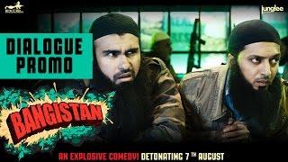 Bangistan - Dialogue Promo 6