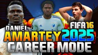 FIFA 16 | DANIEL AMARTEY IN 2025!!! (CAREER MODE)
