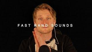 ASMR Fast Hand Sounds [No. 2]