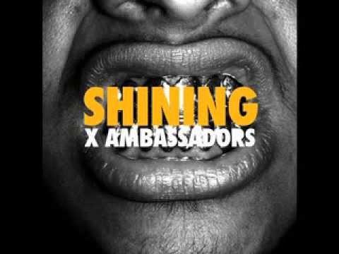 X Ambassadors Shining