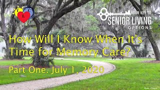 How Will I Know When It's Time for Memory Care?