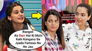 Taapsee Pannu Best Reply To Kangana Ranaut Sister Rangoli Chandel For Insulting Her