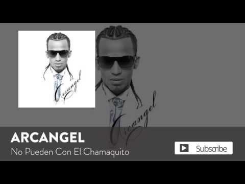 No Pueden Con El Chamaquito - Arcangel (Video)