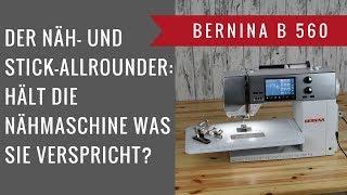 Bernina B 560 - Nähmaschine im Test