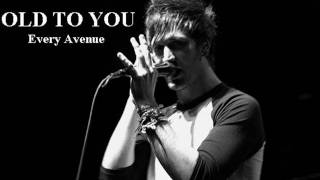 Old To You / Every Avenue