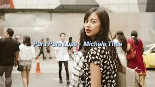 Download lagu Pura Pura Lupa Mahen Michela Thea Mp3