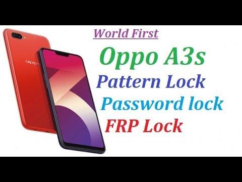 Oppo A3s Frp Lock , Pattern Unlock, Password unlock Hard reset By
