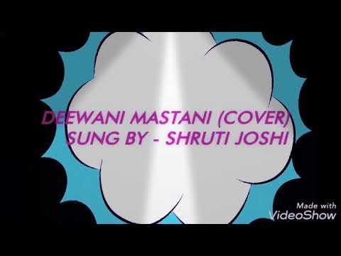 DEEWANI MASTANI  •COVER• 