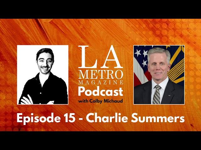 Episode 15 – Charlie Summers