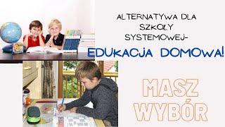 ULA: Nowy film Uwolnij dziecko z systemu: ALTERNATYWNE MOŻLIWOŚCI EDUKACJI: Edukacja Domowa- prezentacja