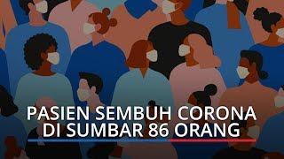 Tambah 3, Total Pasien Sembuh dari Infeksi Virus Corona di Sumatera Barat 86 Orang