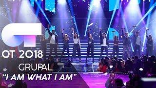 """""""I AM WHAT I AM"""" - GRUPAL   Gala 4   OT 2018"""