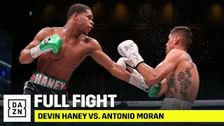 FULL FIGHT | Devin Haney vs. Antonio Moran