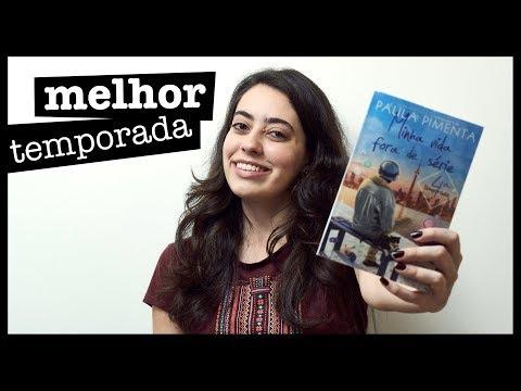Resenha: Minha vida fora de série 4 - Paula Pimenta (sem spoiler)