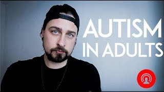 Autism In Adults: What YOU Need to Know!