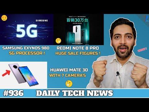 Huawei Mate 30 With 7 Camera's,Redmi Note 8 Pro 3,00,000 Units,Jio Fiber vs Airtel Xstream,Exynos 98