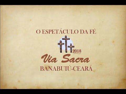CHAMADA-VIA SACRA 2018 EM BANABUIÚ CEARÁ