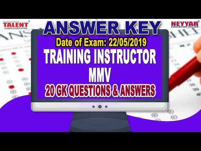 Kerala PSC Exam (22-05-2019) Training Instructor MMV