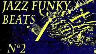 Jazz Funk Beats - Compilation n°2